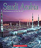Saudi Arabia (Enchantment of the World,…