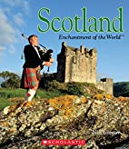 Scotland (Enchantment of the World, Second)…