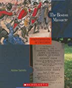 The Boston Massacre (Cornerstones of…