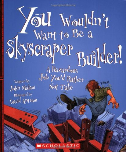 you-wouldnt-want-to-be-a-skyscraper-builder-a-hazardous-job-youd-rather-not-take