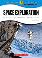 Space Exploration: Science, Technology,…