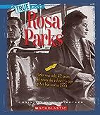 Rosa Parks by Christine Taylor-Butler