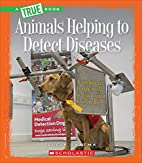 Animals Helping to Detect Diseases (True…