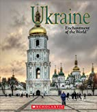 Ukraine (Enchantment of the World. Second…