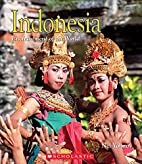 Indonesia (Enchantment of the World. Second…