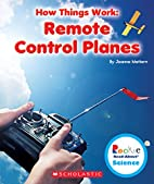 Remote Control Planes (Rookie Read-About…