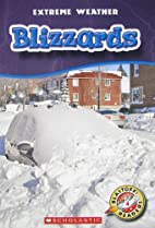 Blizzards (Blastoff! Readers: Extreme…