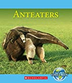 Nature's Children: Anteaters by Josh Gregory