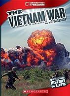 The Vietnam War by Peter Benoit
