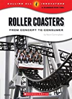 Roller Coasters: From Concept to Consumer…