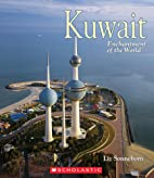 Kuwait (Enchantment of the World, Second) by…
