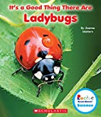 It's a Good Thing There Are Ladybugs (Rookie…