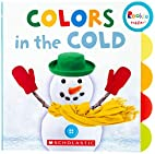 Colors in the Cold (Rookie Toddler) by…