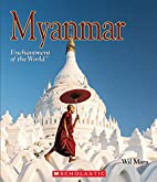 Myanmar (Enchantment of the World) by Wil…