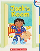 Jack's Room (Rookie Preschool) by Julia…