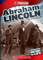 Abraham Lincoln (Cornerstones of Freedom…