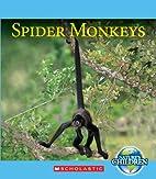 Nature's Children: Spider Monkeys by Vicky…