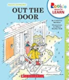 Out the Door (Rookie Readers) by Catherine…