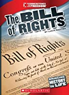 The Bill of Rights (Cornerstones of Freedom…
