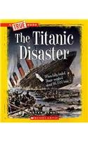 The Titanic Disaster (True Books) by Peter…