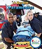 Jodie Shepherd: A Day With Paramedics (Rookie Read-About Community)