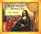 Mayhew, James: Katie and the Mona Lisa