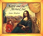 Katie And The Mona Lisa by James Mayhew