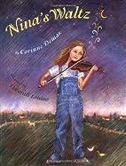 Nina's Waltz by Corinne Demas
