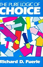 The Pure Logic Of Choice by Richard D.…