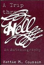 A Trip Through Hell by Hattie M. Cousain