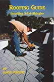 Vincent, David: Roofing Guide: Installing 3-Tab Shingles