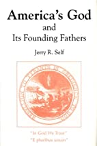 America's God and Its Founding Fathers by…