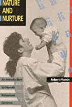 Nature and Nurture: An Introduction to Human…