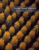 Utts, Jessica M.: Bundle: Seeing Through Statistics (with InfoTrac), 3rd + Activities Manual