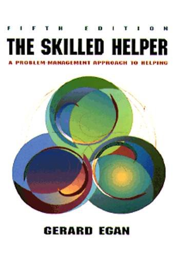 skilled-helper-a-problem-management-approach-to-helping-counseling