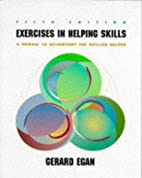 Exercises in Helping Skills: A Training…