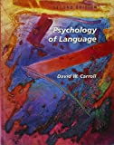 David W. Carroll: Psychology of Language