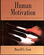 Human Motivation: A Social Psychological…