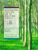 Howell, David C.: Fundamental Statistics for the Behavioral Sciences (Business Statistics)