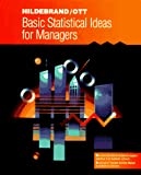 Ott, R. Lyman: Basic Statistical Ideas for Managers