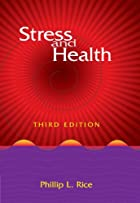 Stress and health by Phillip L. Rice