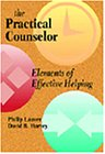Lauver, Philip: Practical Counselor: Elements of Effective Helping
