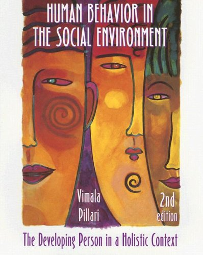 human-behavior-in-the-social-environment-the-developing-person-in-a-holistic-context