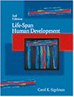 Sigelman, Carol K.: Life-Span Human Development: With Infotrac
