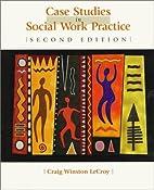 Case Studies in Social Work Practice by…