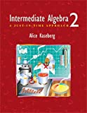Kaseberg, Alice: Intermediate Algebra: A Just-In-Time Approach