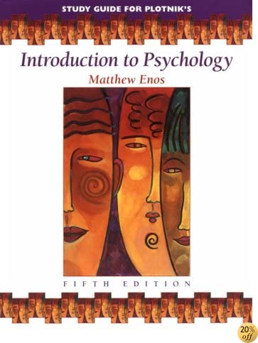 TStudy Guide for Plotniks Introduction to Psychology