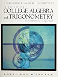 Dwyer, David: College Algebra and Trigonometry: A Contemporary Approach