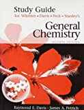 Whitten, Kenneth W.: General Chemistry, Study Guide Edition