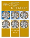 Russell-Chapin, Lori Ann: Bundle: Your Supervised Practicum And Internship: Field Resources For Turning Theory Into Action + InfoTrac College Edition